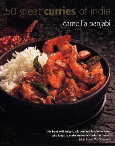 50 Great Curries of India by Camelia Panjabi