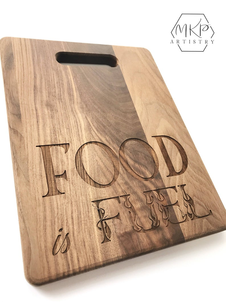 Food is Fuel Laser Engraved Cutting Board